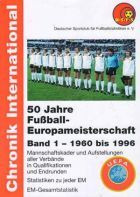 Fifty years of European Championships (Volume 1: 1960 - 1996)