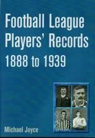 Football League Players' Records 1888 to 1939