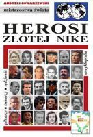 Heroes of Golden Nike (Jules Rimet Trophy). Encyclopedia of football FUJI (volume 43)