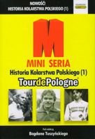 History of Polish Cycling (1) Tour de Pologne (1928-2013)