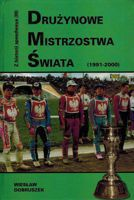 History of Speedway vol. 3 World Team Cup (1991-2000)