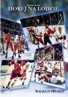 Ice Hockey: The struggle for primacy