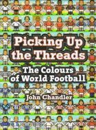 Picking Up the Threads – The Colours of World Football