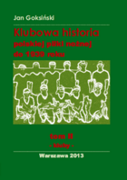 Polish clubs football history to 1939 (Volume II: clubs)