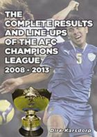 The Complete Results and Line-ups of the AFC Champions League 2008-2013