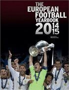 The European Football Yearbook - Edition 2014 / 2015 (the official UEFA yearbook)