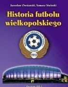 The History of Football in Greater Poland