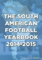 The South American Football Yearbook 2014 - 2015