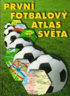 The first world atlas of football (Czech edition)