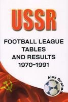 USSR – Football League Tables and Results 1970-1991