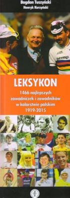 Lexicon of the Best Polish Cyclists 1919-2015