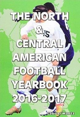 The North and Central American Football Yearbook 2015-2016
