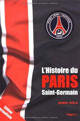 The history of Paris Saint - Germain