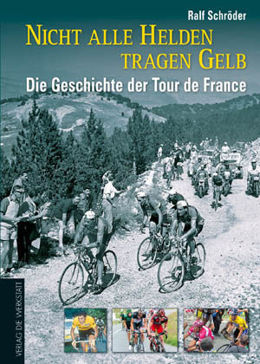 The history of the Tour de France 1903 - 2011